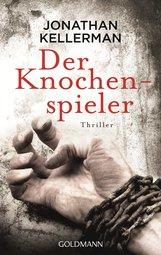 Jonathan  Kellerman - Der Knochenspieler