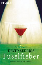 David  Sedaris - Fuselfieber