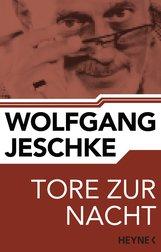 Wolfgang  Jeschke - Tore zur Nacht