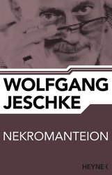 Wolfgang  Jeschke - Nekromanteion