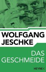 Wolfgang  Jeschke - Das Geschmeide