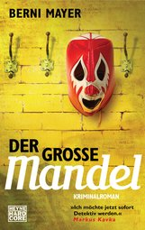 Berni  Mayer - Der große Mandel