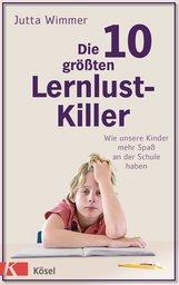 Jutta  Wimmer - Die 10 größten Lernlustkiller