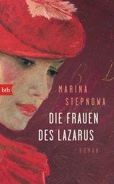 Marina  Stepnowa - Die Frauen des Lazarus
