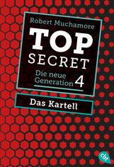 Robert  Muchamore - Top Secret. Das Kartell