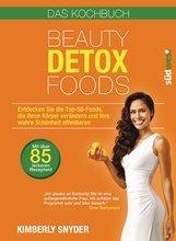 Kimberly  Snyder - Beauty Detox Foods