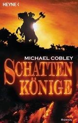 Michael  Cobley - Schattenkönige