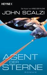 John  Scalzi - Agent der Sterne