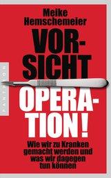 Meike  Hemschemeier - Vorsicht Operation!
