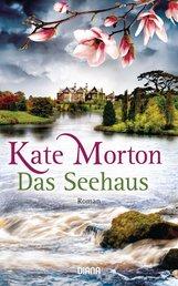 Kate  Morton - Das Seehaus