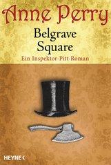 Anne  Perry - Belgrave Square