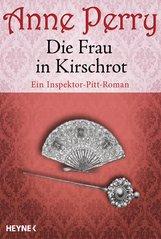 Anne  Perry - Die Frau in Kirschrot