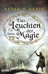 Peter V.  Brett - Das Leuchten der Magie