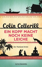 Colin  Cotterill - Ein Kopf macht noch keine Leiche - Jimm Juree 2