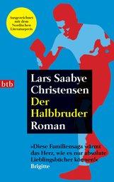Lars Saabye  Christensen - Der Halbbruder