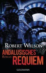 Robert  Wilson - Andalusisches Requiem