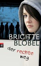 Brigitte  Blobel - der rechte weg