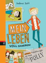 Sabine  Zett - Mein Leben voll daneben!