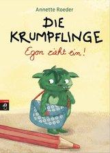 Annette  Roeder - Die Krumpflinge – Egon zieht ein!