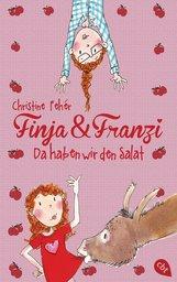 Christine  Fehér - Finja & Franzi - Da haben wir den Salat