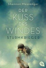 Shannon  Messenger - Der Kuss des Windes - Sturmkrieger