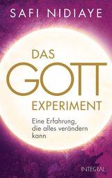 Safi  Nidiaye - Das Gott-Experiment
