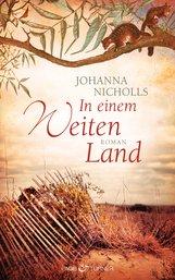 Johanna  Nicholls - In einem weiten Land