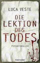 Luca  Veste - Die Lektion des Todes