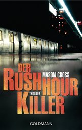 Mason  Cross - Der Rushhour-Killer