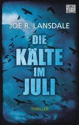 Joe R.  Lansdale - Die Kälte im Juli