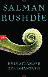 Salman  Rushdie - Heimatländer der Phantasie