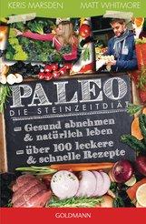 Keris  Marsden, Matt  Whitmore - Paleo - Die Steinzeitdiät