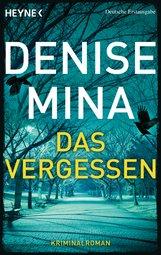 Denise  Mina - Das Vergessen