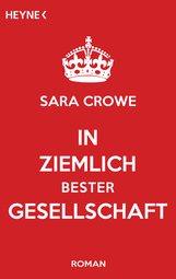 Sara  Crowe - In ziemlich bester Gesellschaft