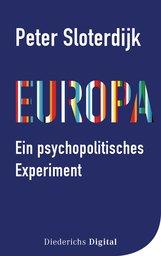 Peter  Sloterdijk - Europa – ein psychopolitisches Experiment