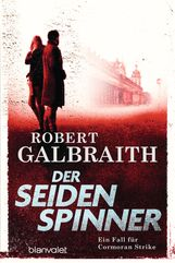 Robert  Galbraith - Der Seidenspinner