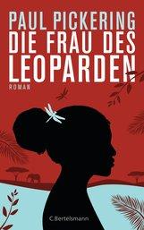 Paul  Pickering - Die Frau des Leoparden