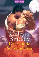 Celeste  Bradley - Die schöne Schwindlerin