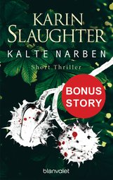 Karin  Slaughter - Kalte Narben