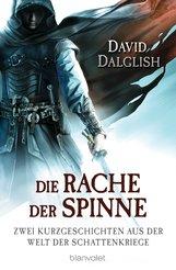 David  Dalglish - Die Rache der Spinne