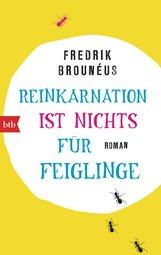 Fredrik  Brounéus - Reinkarnation ist nichts für Feiglinge