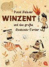 David  Zeltser - Winzent und das große Steinzeit-Turnier