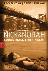 Rachel  Cohn, David  Levithan - Nick & Norah - Soundtrack einer Nacht