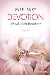 Beth  Kery - Devotion 2 - Ich will dich berühren