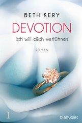 Beth  Kery - Devotion 1 - Ich will dich verführen