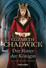 Elizabeth  Chadwick - Der Ritter der Königin