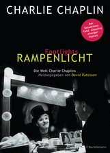 Charlie  Chaplin, David  Robinson  (Hrsg.) - Footlights - Rampenlicht