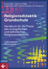 Georg  Hilger, Werner H.  Ritter, Konstantin  Lindner, Henrik  Simojoki, Eva  Stögbauer - Religionsdidaktik Grundschule