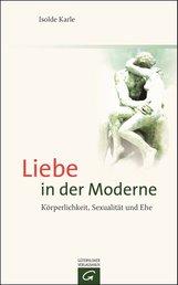 Isolde  Karle - Liebe in der Moderne