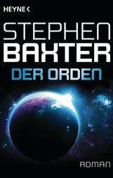 Stephen  Baxter - Der Orden